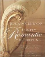 Jessica McClintocks Simply Romantic Decorating book cover