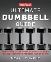 The Men's Health Ultimate Dumbbell Guide