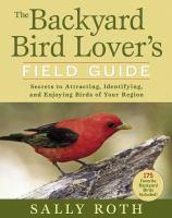 The Backyard Bird Lover's Field Guide