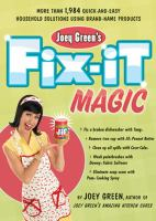 Joey Green's Fix-it Magic