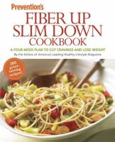 Fiber up Slim Down Cookbook