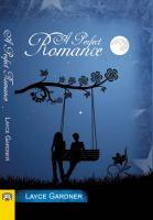 A Perfect Romance