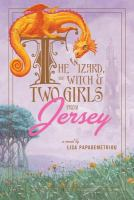 The Wizard, the Witch & Two Girls From Jersey