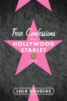 True Confession of A Hollywood Starlet