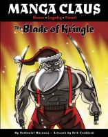 Manga Claus, Honor, Loyalty, Tinsel