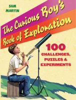 The Curious Boy's Book of Exploration
