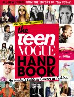 The Teen vogue handbook : an insider's guide to careers in fashion