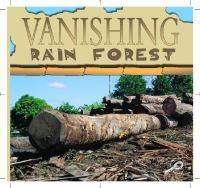 Vanishing Rain Forests