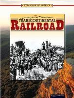The Transcontinental Railroad