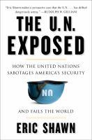 The U.N. Exposed
