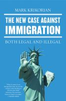 The New Case Against Immigration