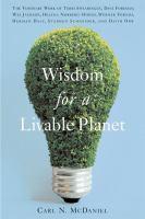 Wisdom for A Livable Planet