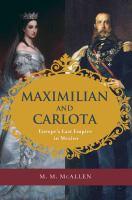 Maximilian and Carlota