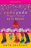 The Yada Yada Prayer Group Gets Tough