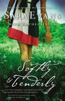 Softly & Tenderly / Sara Evans with Rachel Hauck