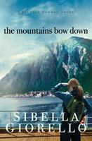 The Mountains Bow Down