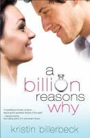 A Billion Reasons Why