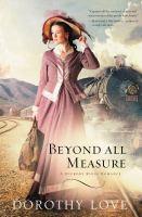 Beyond All Measure