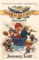 The Warm Bucket Brigade