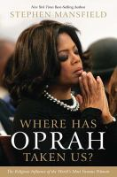 Where Has Oprah Taken Us?