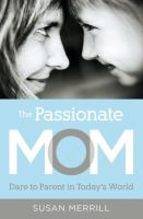 The Passionate Mom