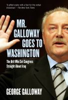 Mr. Galloway Goes to Washington