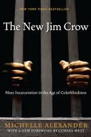 Cover of The New Jim Crow : Mass In