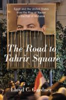 The Road to Tahrir Square