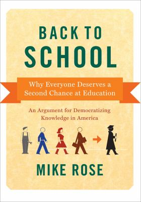 "Picture of book cover ""Back to School: Why Everyone Deserves a Second Chance at Education"""