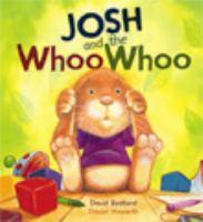 Josh and the Whoo Whoo