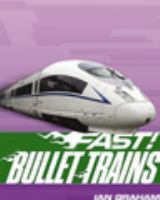 Bullet Trains-- and Other Fast Machines on Rails