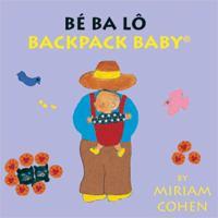 Backpack Baby = Be Ba Lo : English-Vietnamese
