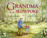 Grandma Is A Slowpoke