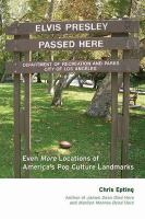 Elvis Presley Passed Here