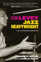 Stan Levey, Jazz Heavyweight
