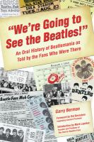 """""""We're Going to See the Beatles!"""""""