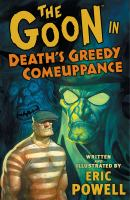 The Goon in Death's Greedy Comeuppance
