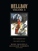 Hellboy. Volume 4, The Crooked Man ; The troll witch