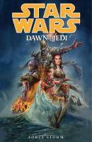 Star wars, dawn of the Jedi. Book one, Force storm