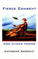 Fierce Consent and Other Poems