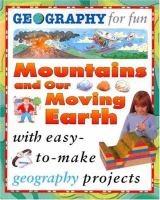 Mountains and Our Moving Earth
