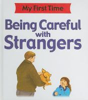 Being Careful With Strangers
