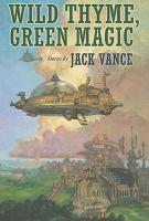 Wild Thyme, Green Magic