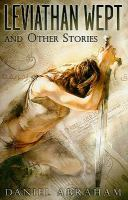 Leviathan Wept and Other Stories