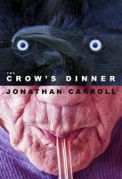 The Crow's Dinner