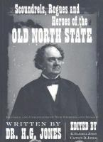 Scoundrels, Rogues, and Heroes of the Old North State