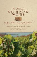 The History of Michigan Wines