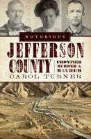 Notorious Jefferson County
