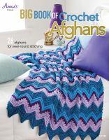 Big Book of Crochet Afghans