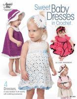 Sweet Baby Dresses in Crochet